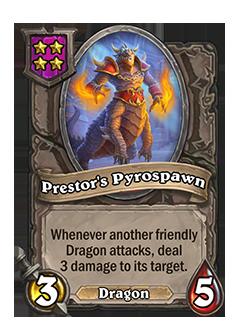 Prestors Pyrospawn has 3 attack and 5 Health.