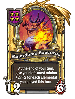Majordomo Executus golden pictured is a 12 attack and 6 health minion that reads at the end of your turn, give your left-most minion +2 attack and +2 health for each elemental you played this turn.