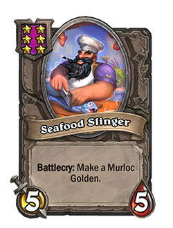 Seafood Slinger has 5 attack and 5 health.