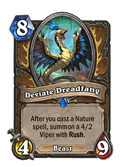 Deviate Dreadfang is a rare 8 mana 4 attack 9 health druid beast minion with card text that reads After you cast a nature spell, summon a 4/2 viper with Rush.