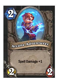 Arcane Adventurer has Spell Damage +1