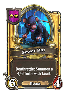Golden Sewer Rat has double attack and health with card text that reads Deathrattle: Summon a 4/6 Turtle with Taunt.