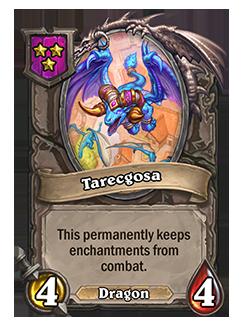 Tarecgosa has 4 attack and 4 health.