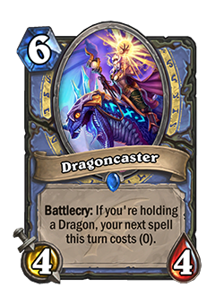 Dragoncaster used to cost 6