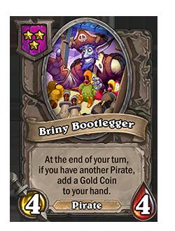 Briny Bootlegger has 4 attack and 4 health.