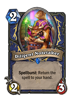diligent notetaker is a 2 cost 2 attack 3 health shaman minion with spellburst return the spell to your hand