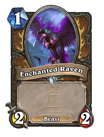 Enchanted Raven - 1/2/2, minion