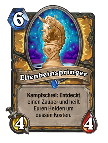 Elfenbeinspringer - Diener: 6/4/4 - Kampfschrei: Entdeckt einen Zauber und heilt Euren Helden um dessen Kosten.