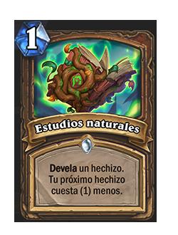 Estudios naturales es un hechizo de costo 1, su texto lee devela un hechizo, tu próximo hechizo cuesta 1 menos