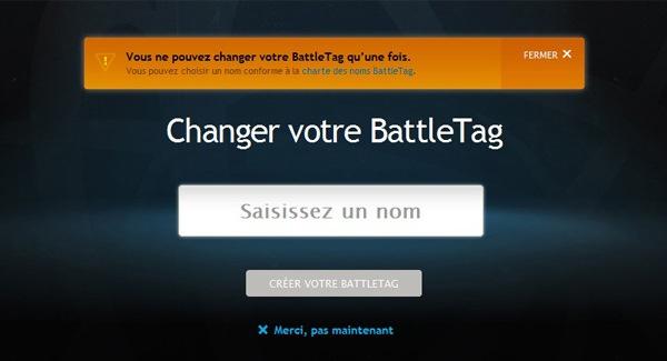 Attention : vous ne pouvez changer votre BattleTag qu'une seule fois