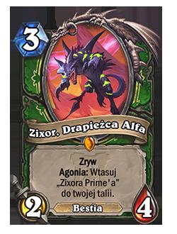 """Zixor, Drapieżca Alfa – Koszt: 3, 2/4 – Słowo kluczowe: Zryw, Słowo kluczowe: Agonia: Wtasuj """"Zixora Prime'a"""" do twojej talii. (Bestia)"""