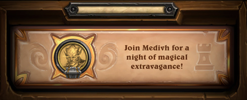 Prologue: Join Medivh for a night of magical extravagance!