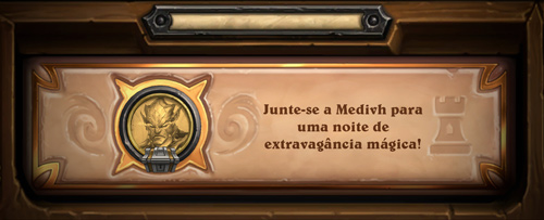 Prólogo: Junte-se a Medivh para uma noite mágica de extravagâncias!!