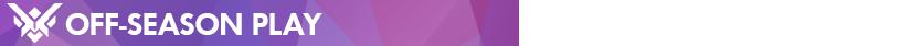 Ssn03-BlogSectionBar-OffSeasonPlay_OW_JP.png